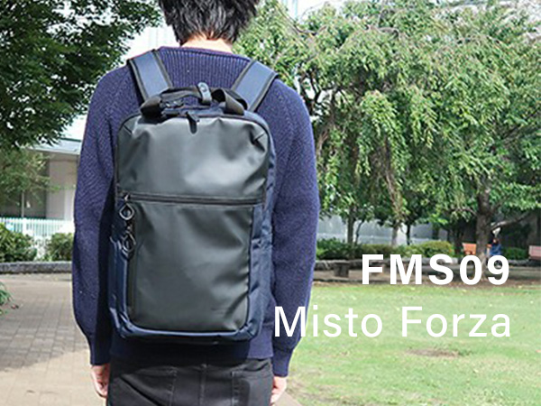 ~Perfect for any scenes~<br>ミストフォルツァ[Misto Forza]FMS09リュックのご紹介!